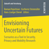 Envisioning Uncertain Futures